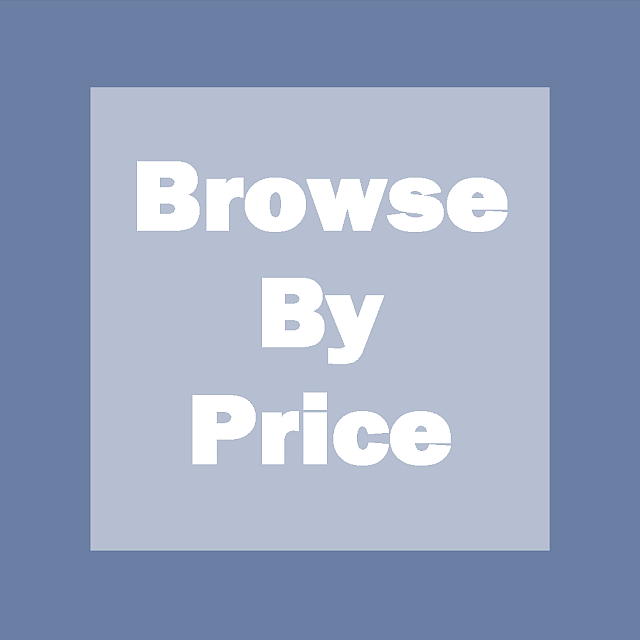 Browse by Price Range
