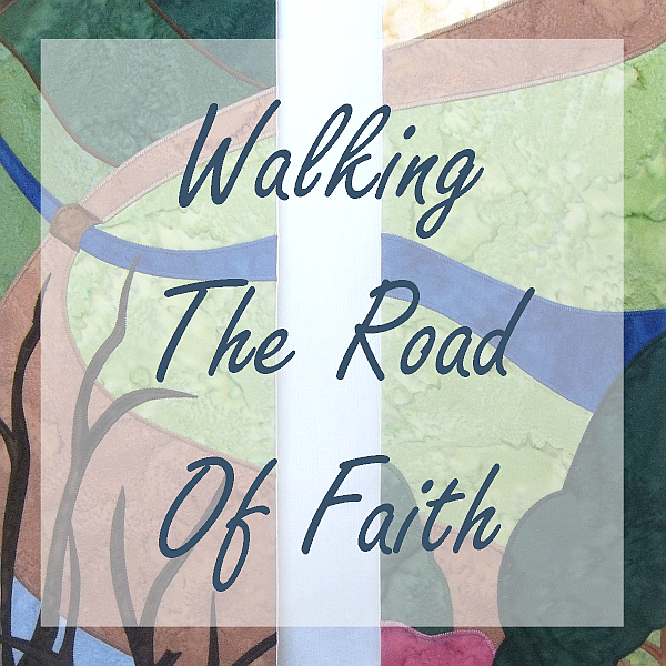 Walking the Road of Faith